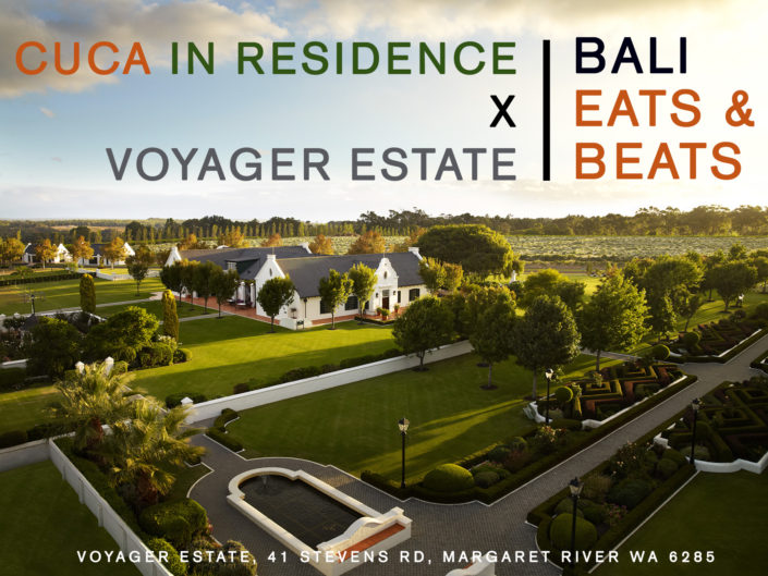 Voyager estate-cuca in residence-Bali eats & beats